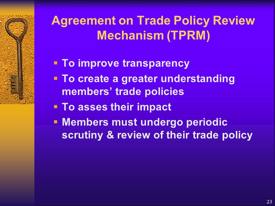 Agreement on Trade Policy Review Mechanism (TPRM)
