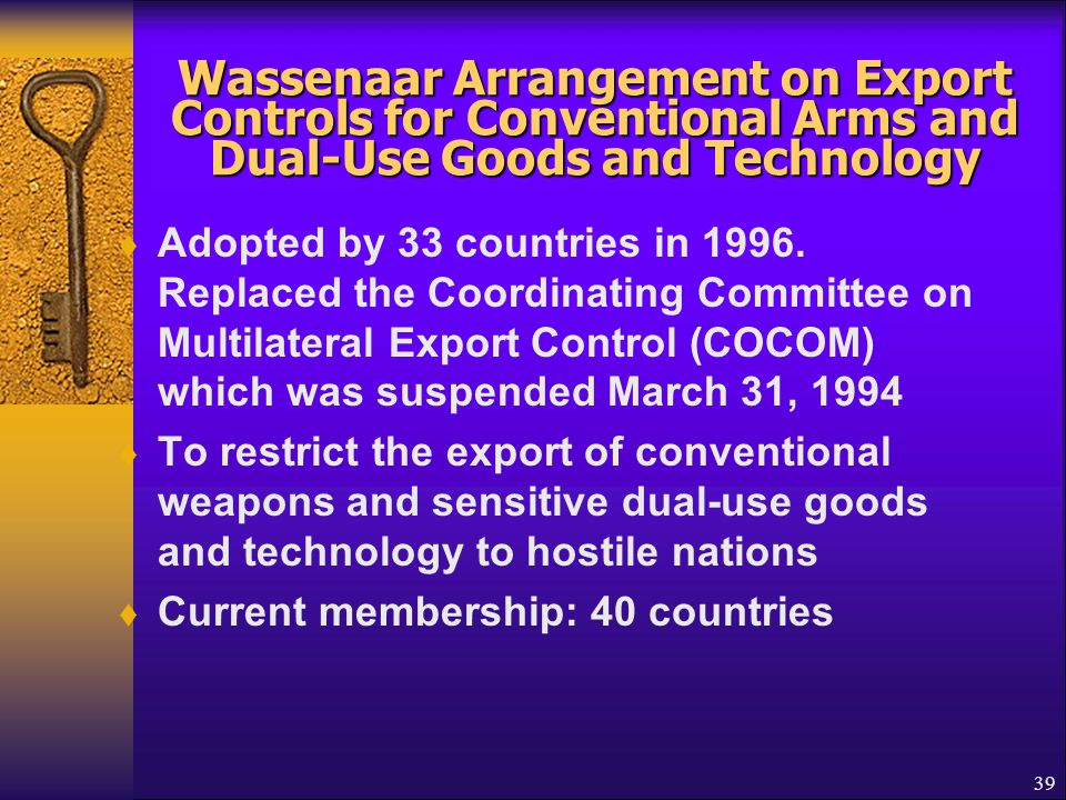 Wassenaar Arrangement on Export Controls for Conventional Arms and Dual-Use Goods and Technology