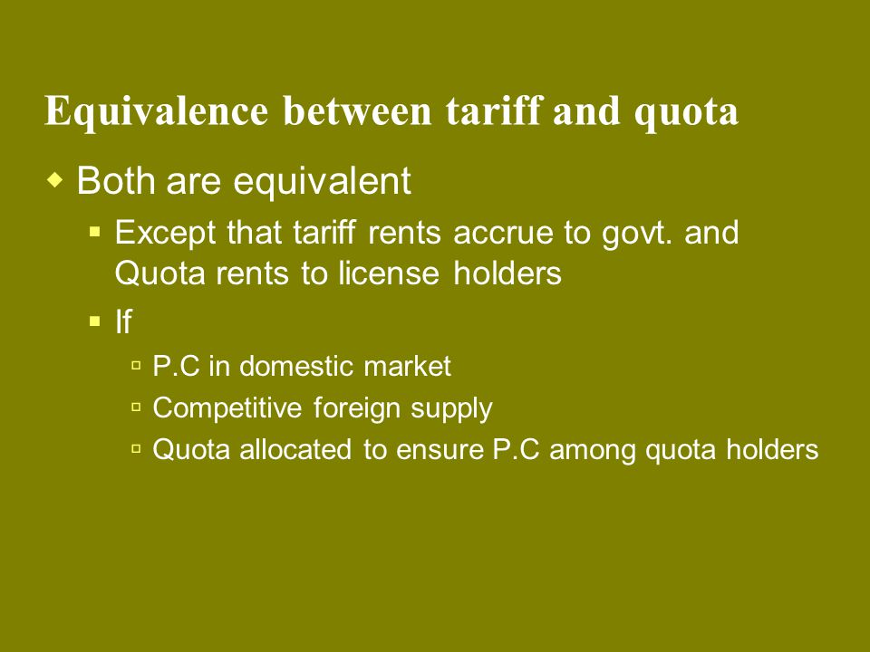 Equivalence between tariff and quota