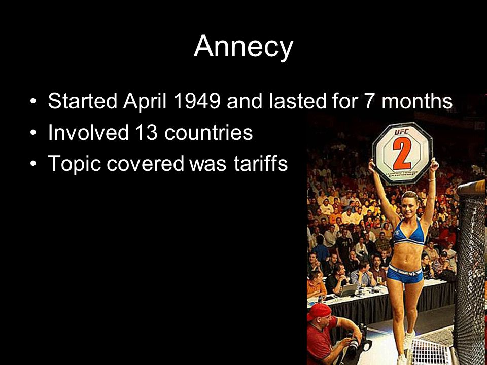 Annecy Started April 1949 and lasted for 7 months