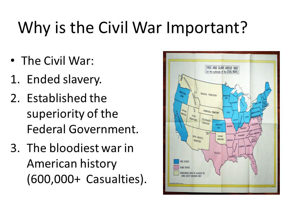 Why is the Civil War Important