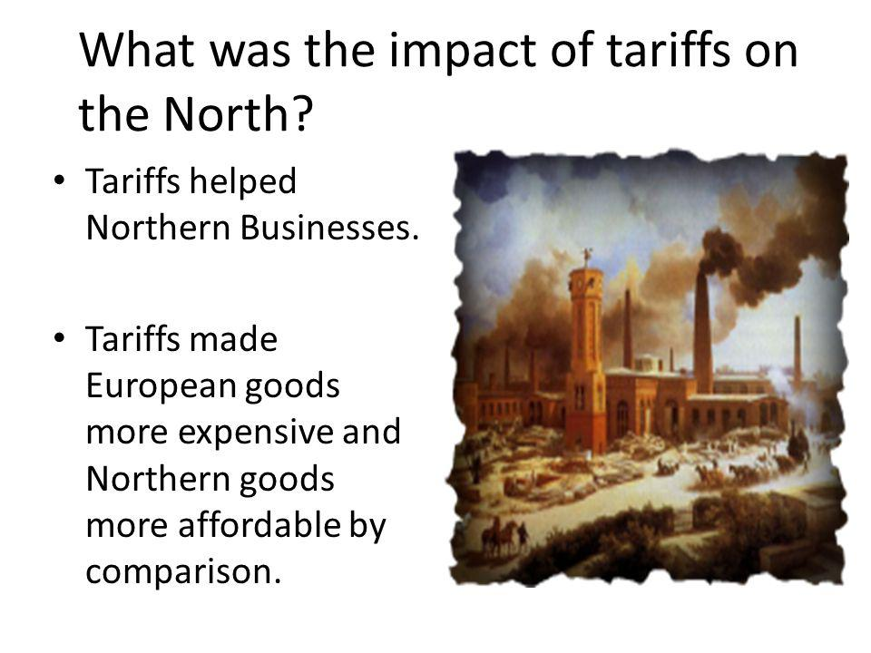 What was the impact of tariffs on the North