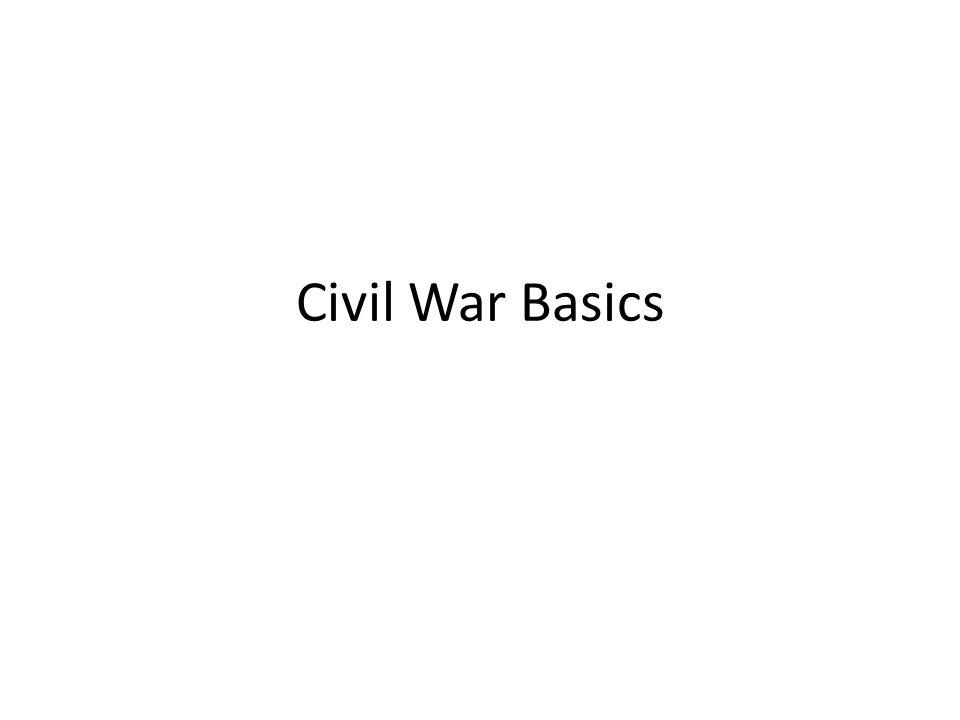 Civil War Basics