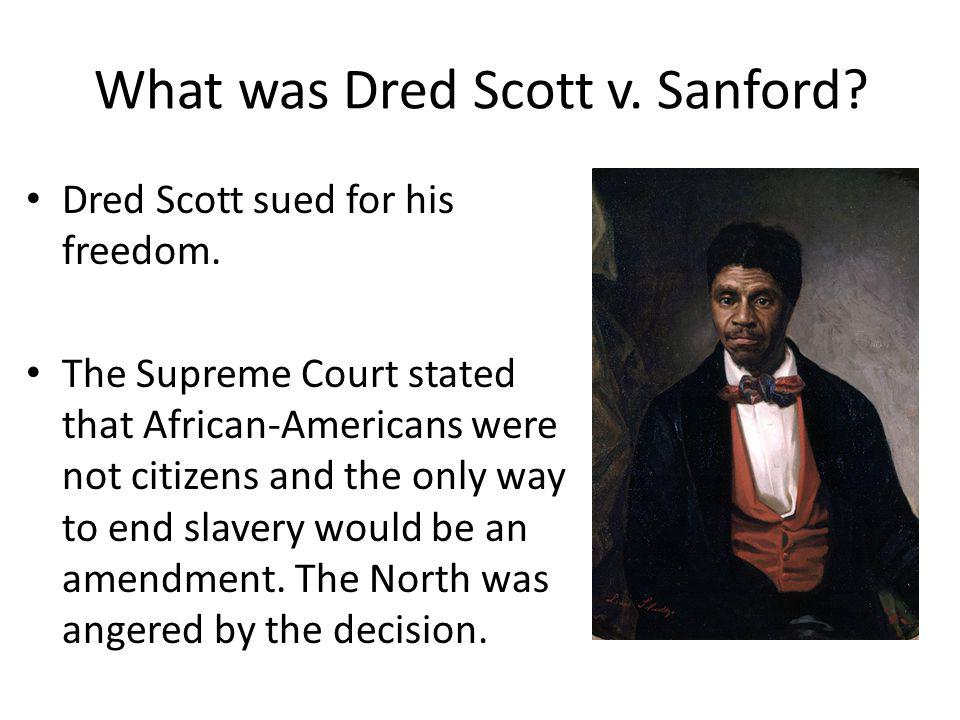 What was Dred Scott v. Sanford