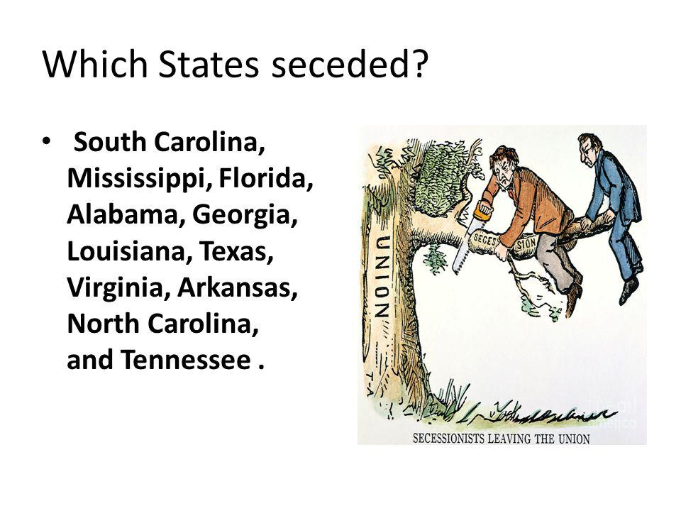Which States seceded.