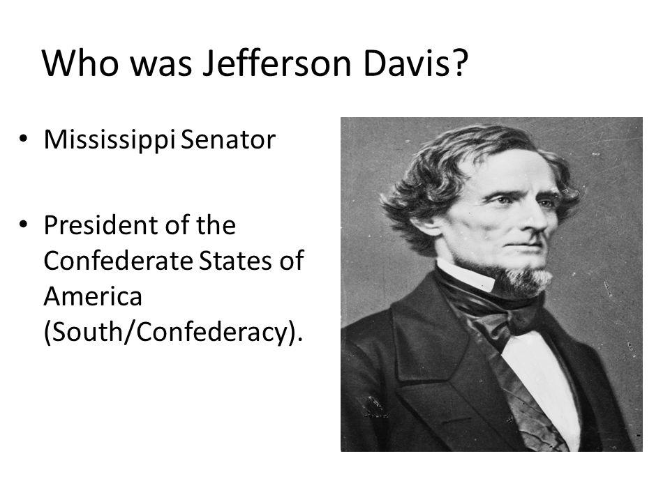 Who was Jefferson Davis