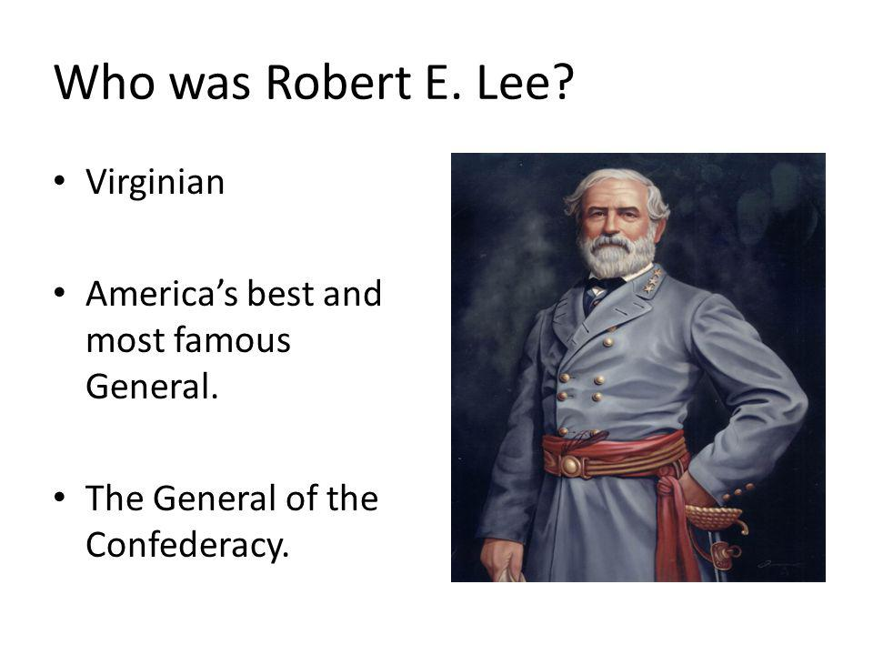 Who was Robert E. Lee Virginian