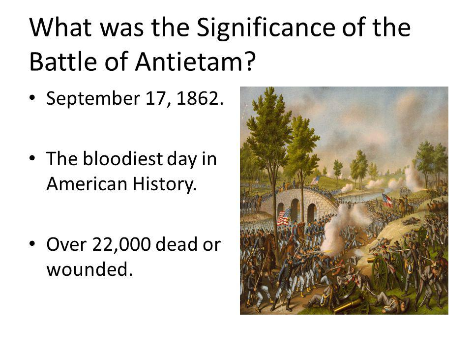 What was the Significance of the Battle of Antietam