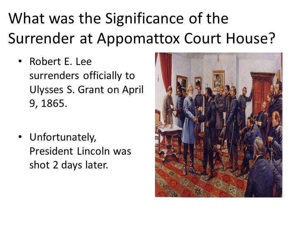 What was the Significance of the Surrender at Appomattox Court House