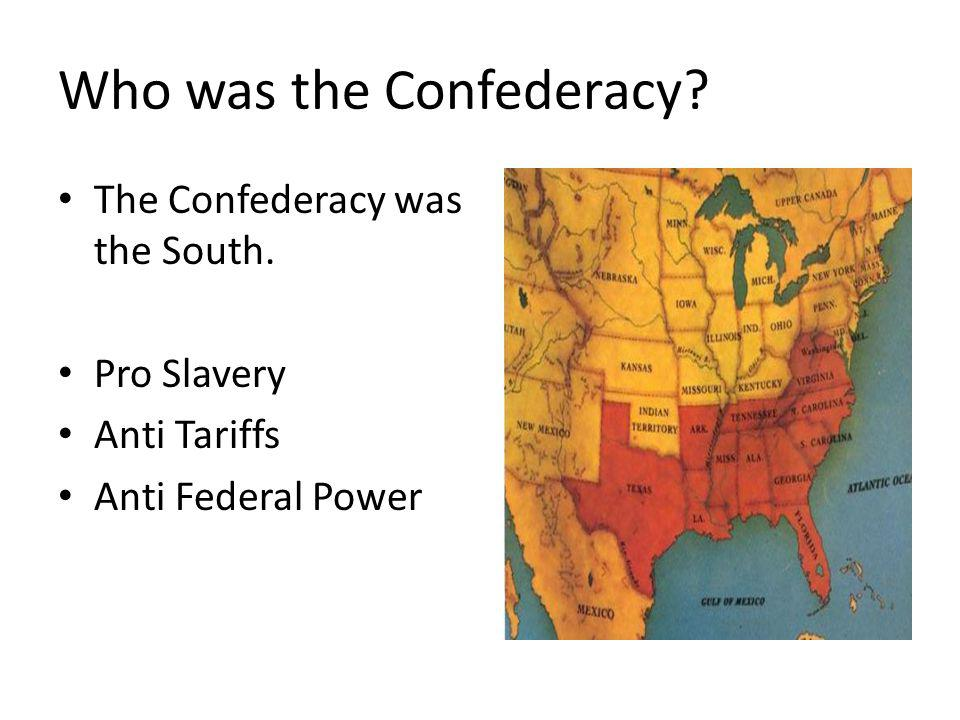 Who was the Confederacy