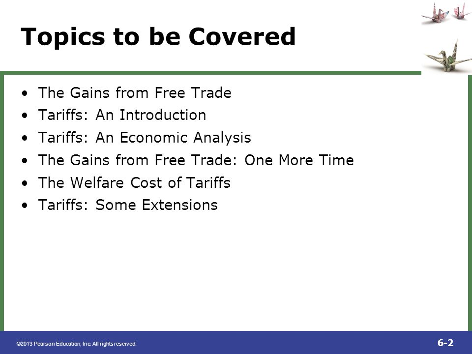 Topics to be Covered The Gains from Free Trade