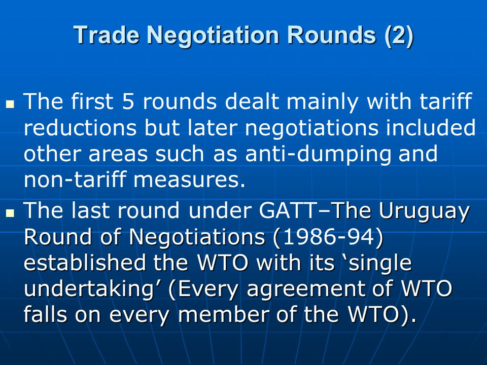 Trade Negotiation Rounds (2)