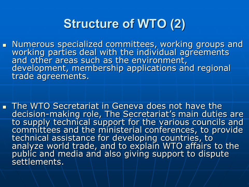 Structure of WTO (2)