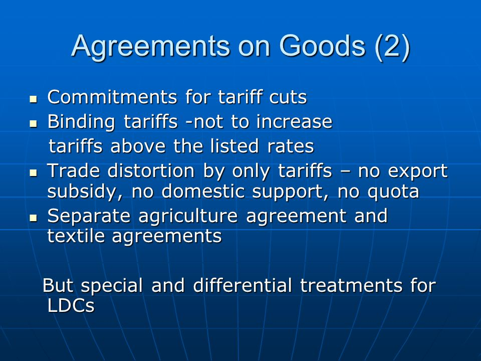 Agreements on Goods (2) Commitments for tariff cuts