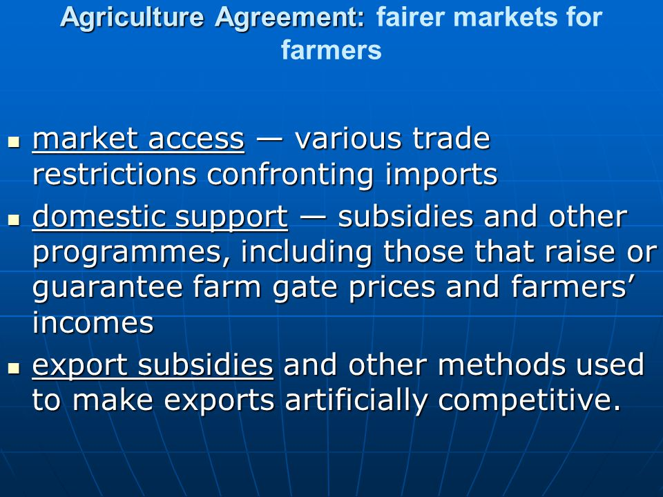 Agriculture Agreement: fairer markets for farmers