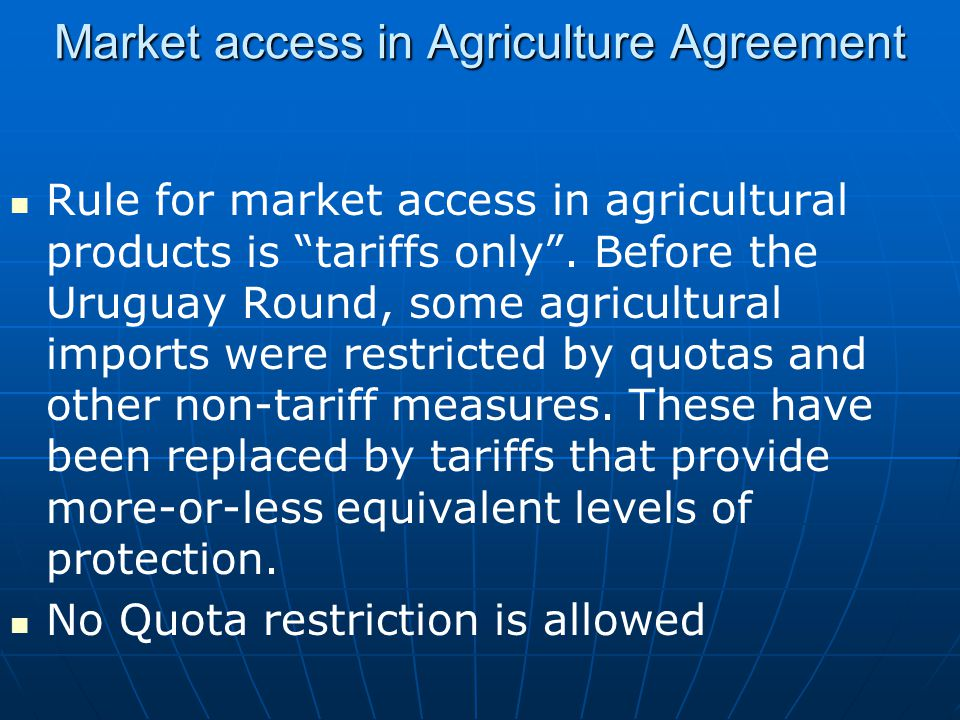 Market access in Agriculture Agreement