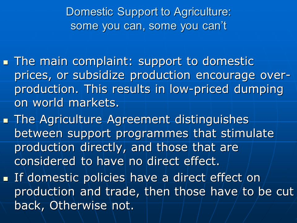 Domestic Support to Agriculture: some you can, some you can't
