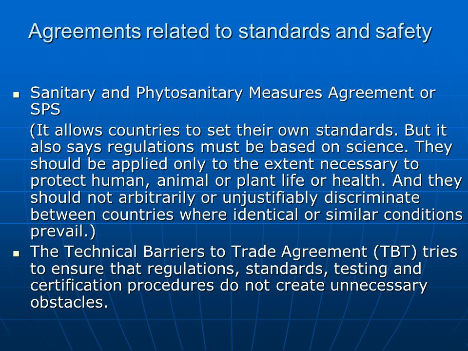 Agreements related to standards and safety