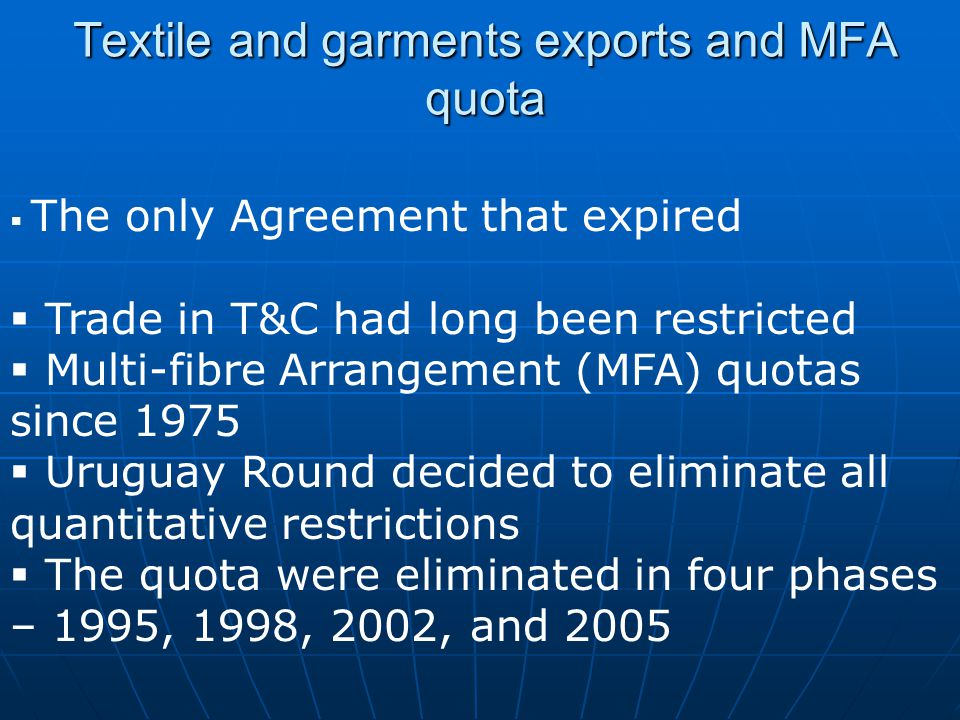 Textile and garments exports and MFA quota