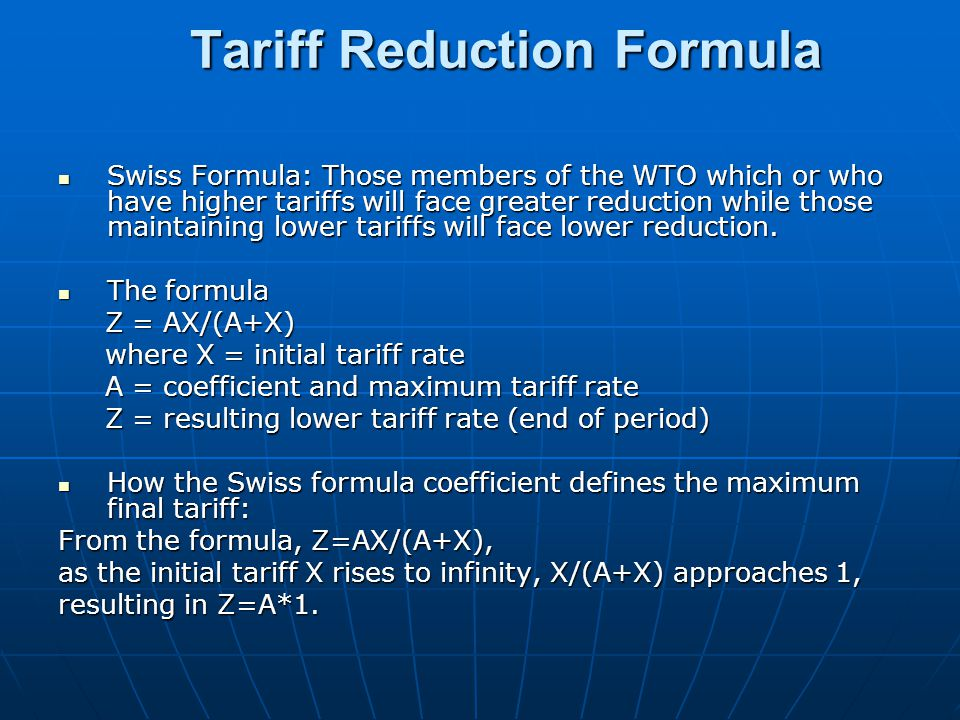 Tariff Reduction Formula