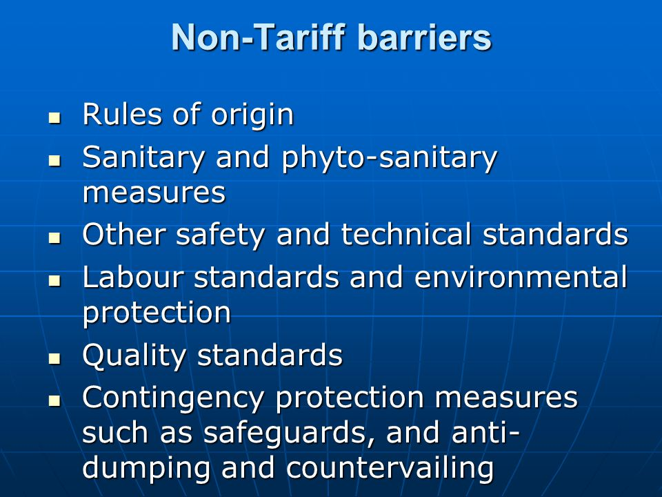 Non-Tariff barriers Rules of origin