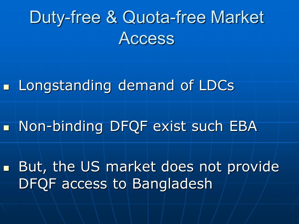 Duty-free & Quota-free Market Access