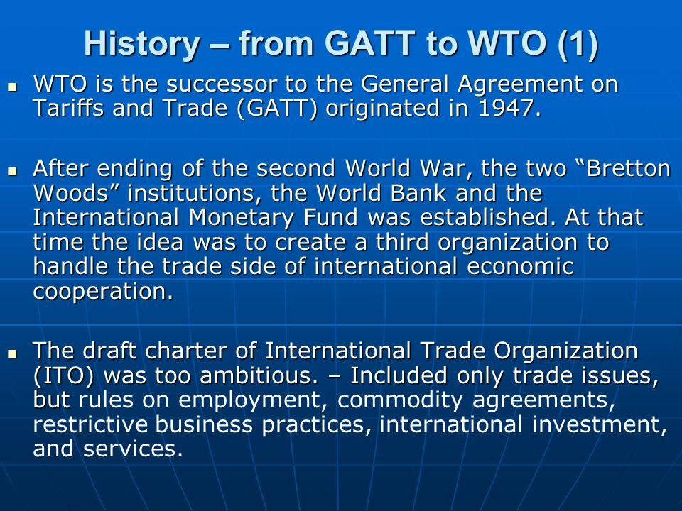History – from GATT to WTO (1)