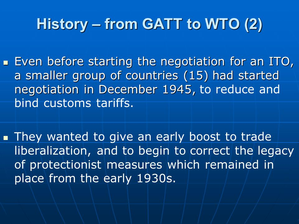 History – from GATT to WTO (2)
