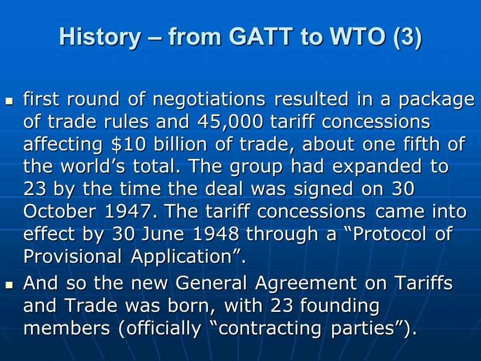 History – from GATT to WTO (3)
