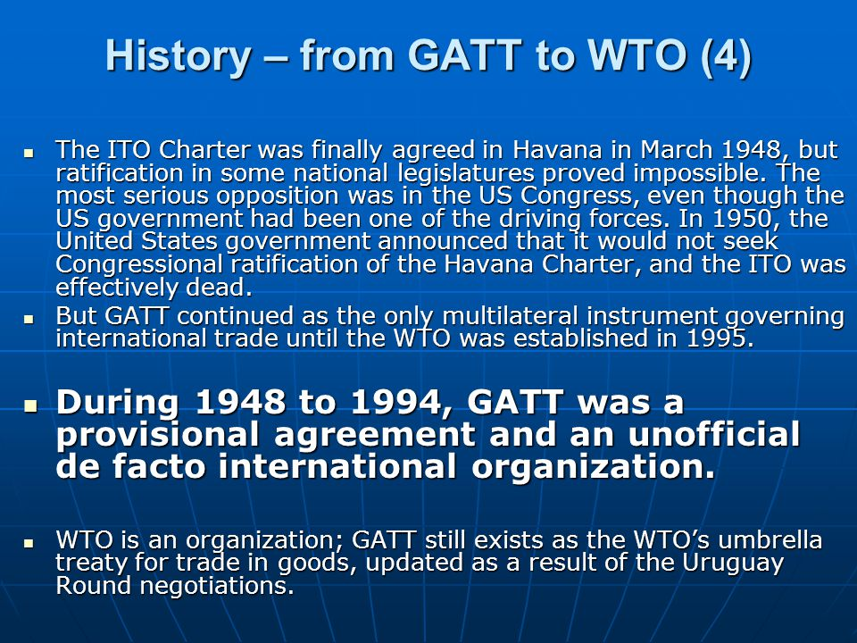 History – from GATT to WTO (4)