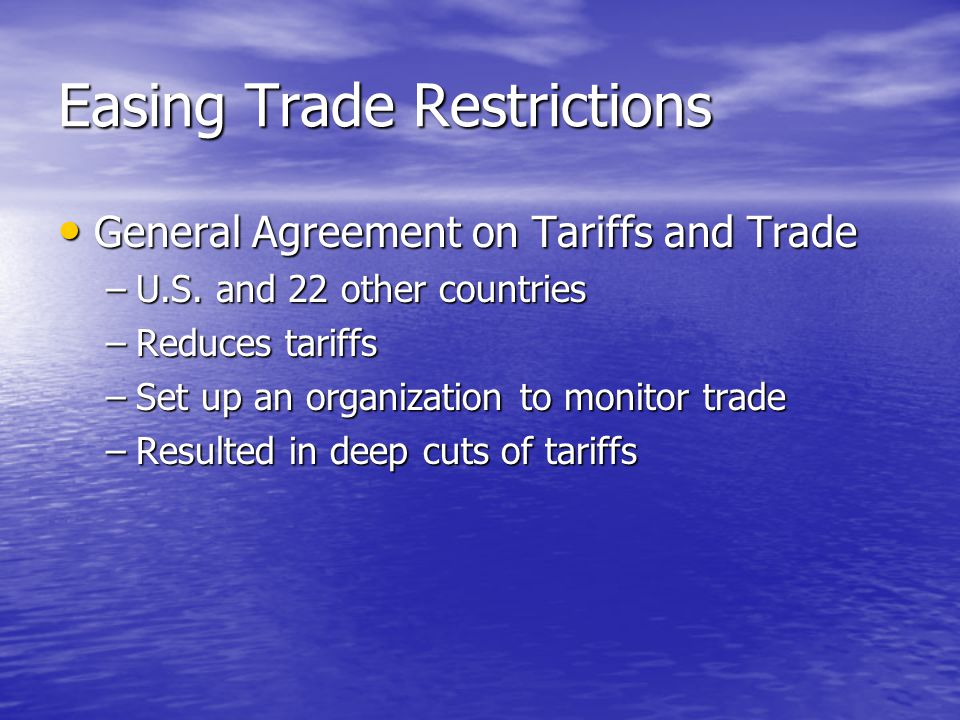 Easing Trade Restrictions
