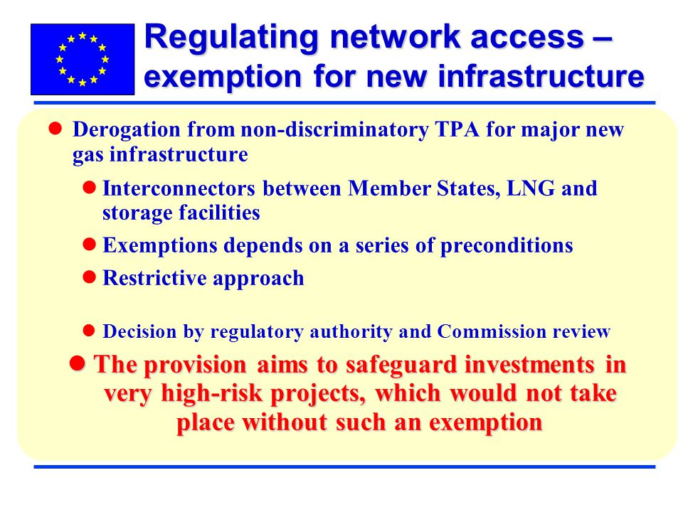 Regulating network access – exemption for new infrastructure