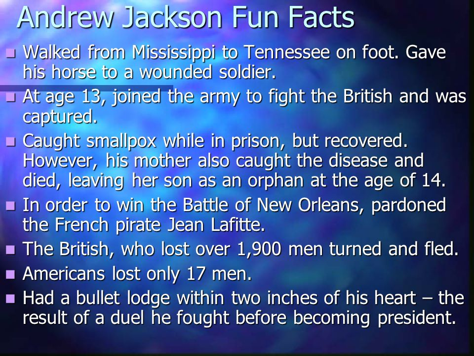 Andrew Jackson Fun Facts