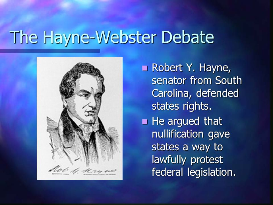 The Hayne-Webster Debate