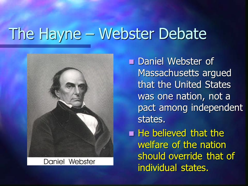 The Hayne – Webster Debate