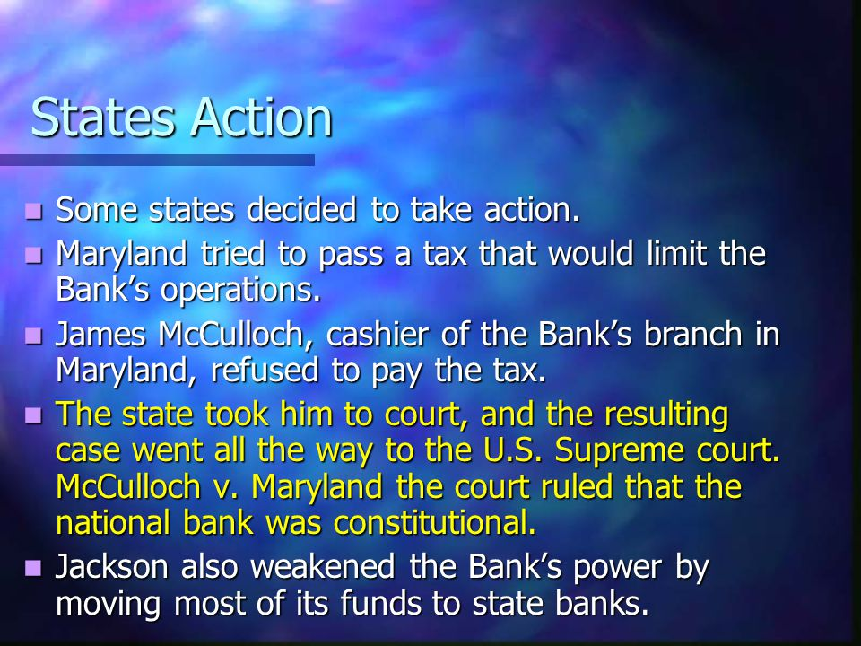 States Action Some states decided to take action.