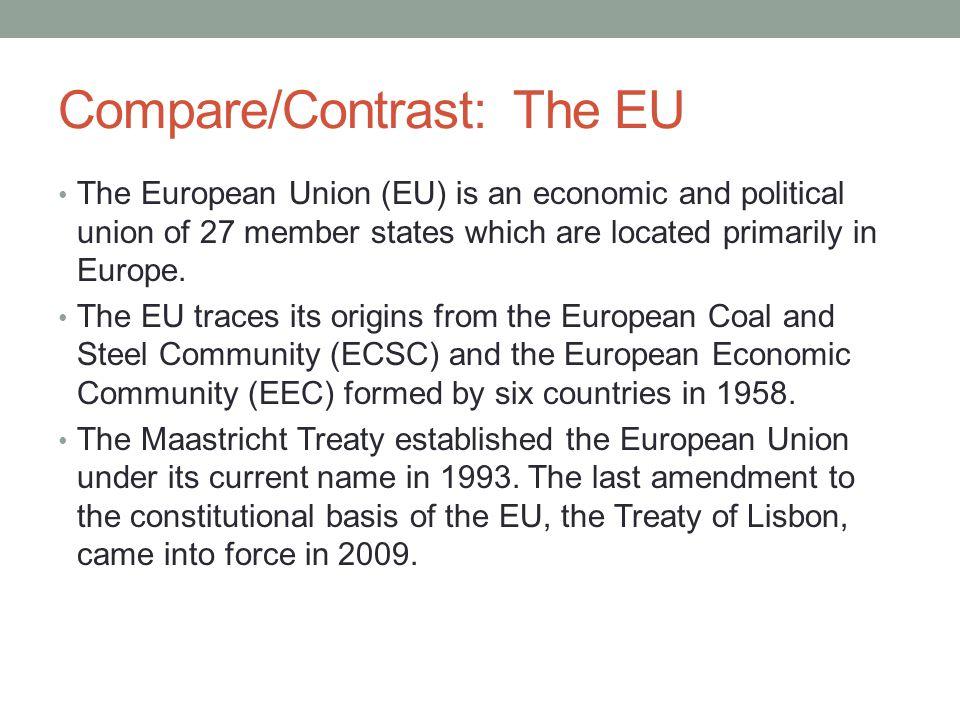 Compare/Contrast: The EU