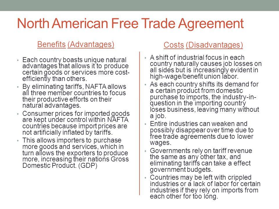 Advantages and Disadvantages of NAFTA
