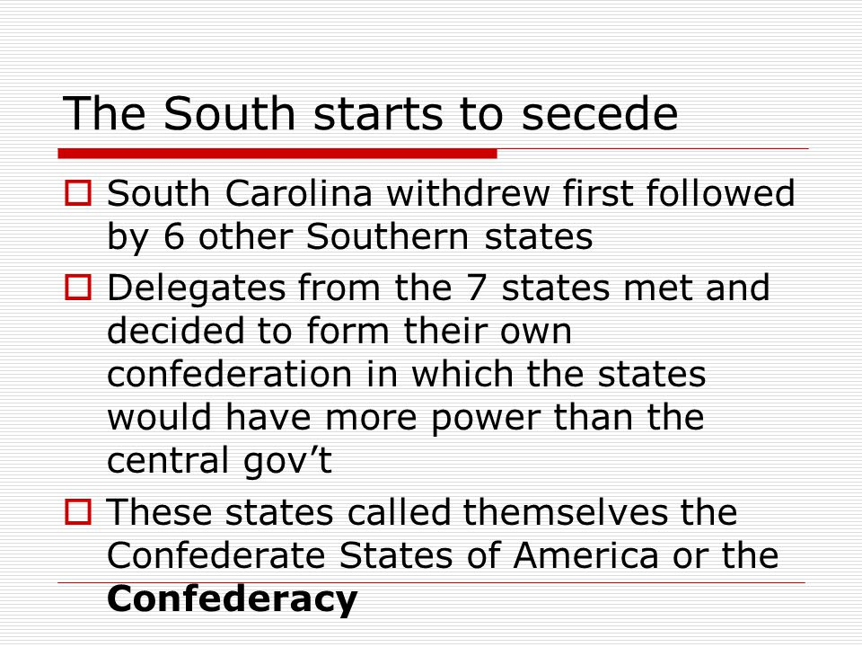 The South starts to secede