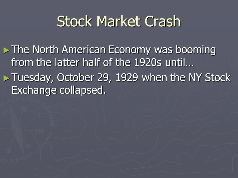 Stock Market Crash The North American Economy was booming from the latter half of the 1920s until…