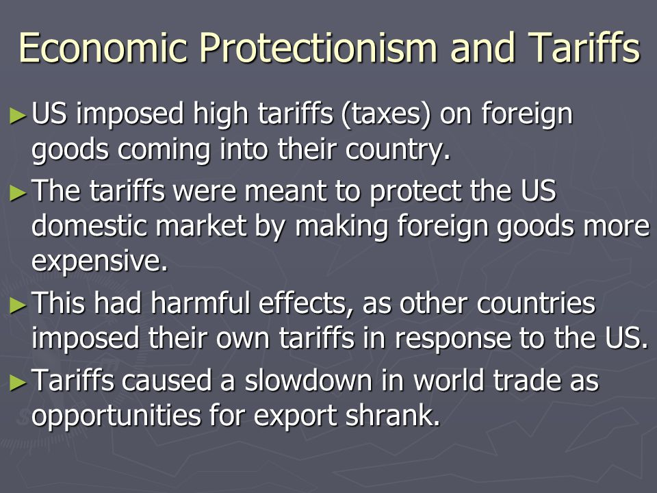 Economic Protectionism and Tariffs