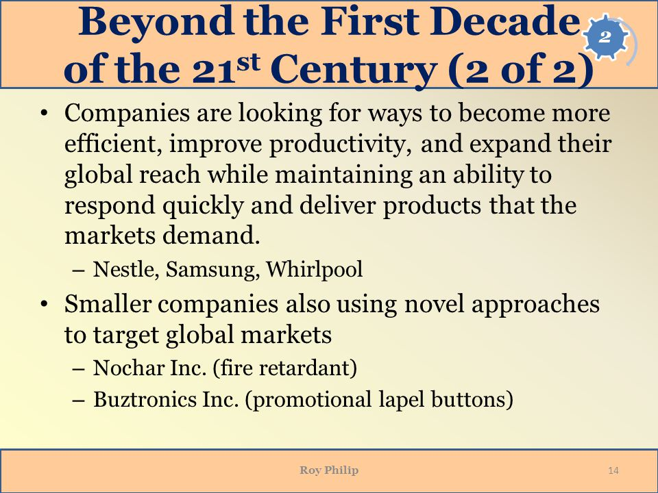 Beyond the First Decade of the 21st Century (2 of 2)