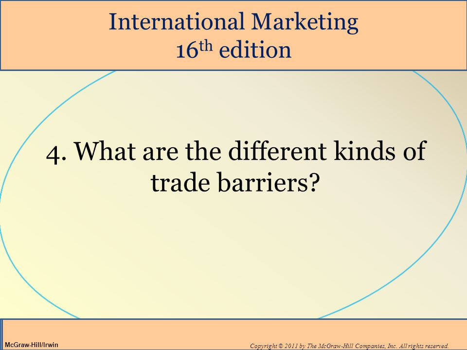 4. What are the different kinds of trade barriers