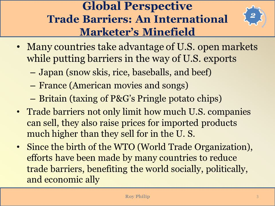Opening Side Global Perspective Trade Barriers: An International Marketer's Minefield.