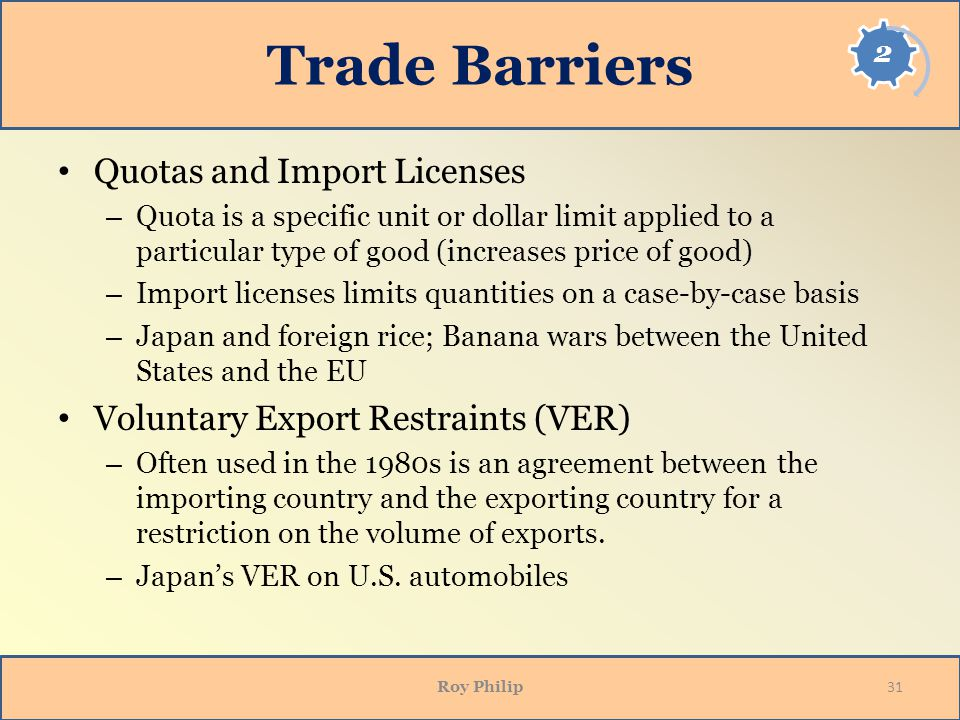 Trade Barriers Quotas and Import Licenses