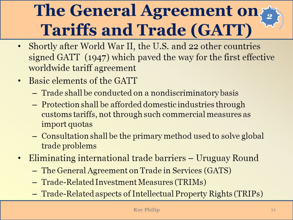 The General Agreement on Tariffs and Trade (GATT)