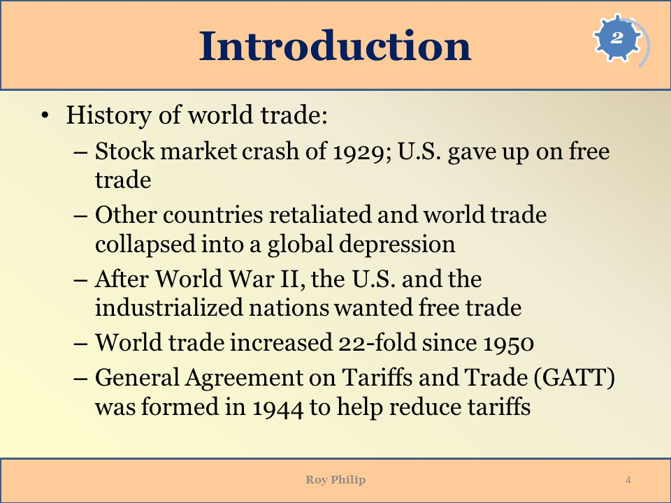 Introduction History of world trade:
