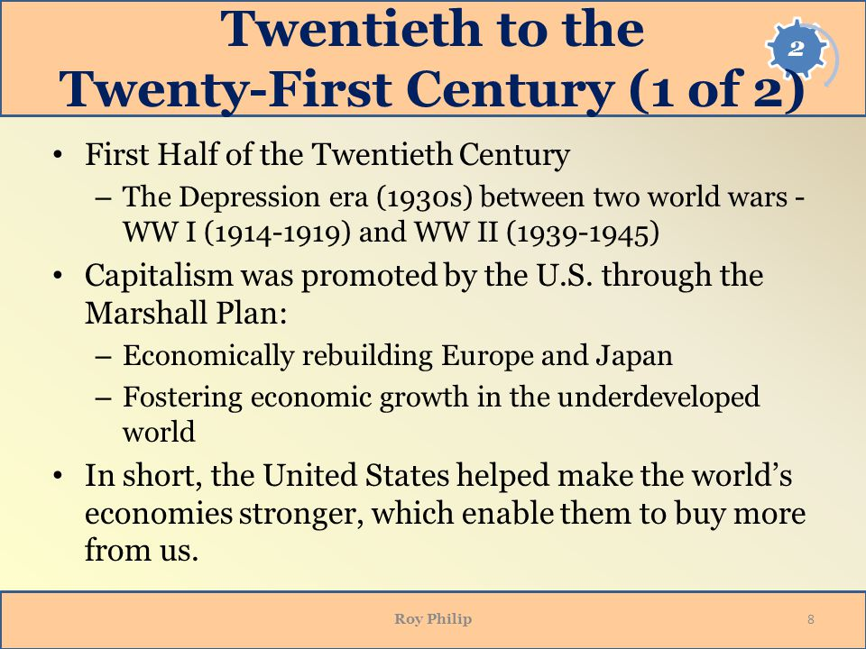 Twentieth to the Twenty-First Century (1 of 2)