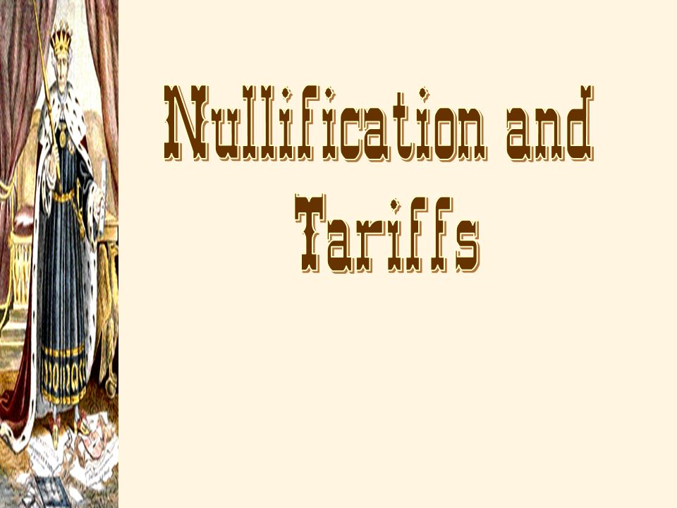 Nullification and Tariffs