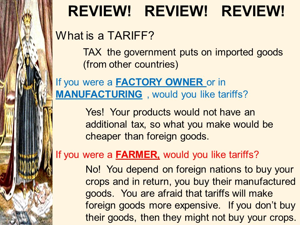 REVIEW! REVIEW! REVIEW! What is a TARIFF